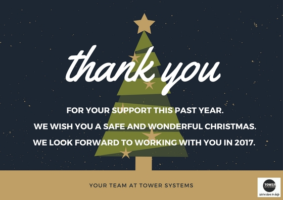 FOR YOUR SUPPORT THIS PAST YEAR.WE WISH YOU A SAFE AND WONDERFULCHRISTMAS.WE LOOK FORARD TO WORKING WITH YOU IN 2017.-2